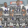 Before each football video game is released to the masses, one of the most requested searches on the internet is what do all the player ratings mean. Of course each...