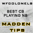 "WFColonel has posted an interesting Madden Tips called ""Is it better to have your best cornerback playing your nickelback position?"" In the article he talked about putting the teams top cornerback..."