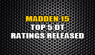 Madden 15 Top 5 Overall DT Ratings